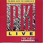 The Maranatha! Promise Band Promise Keepers Live '93