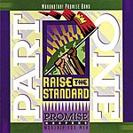 The Maranatha! Promise Band Promise Keepers - Raise The Standard - Part One