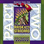 The Maranatha! Promise Band Promise Keepers - Raise The Standard - Part Two