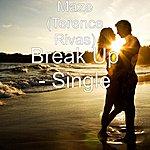 Maze Break Up - Single