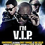 Consequence I'm V.I.P. (Feat. Diggy Simmons & Mac Miller) - Single