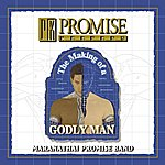 The Maranatha! Promise Band Promise Keepers - The Making Of A Godly Man