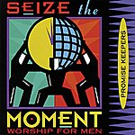 The Maranatha! Promise Band Promise Keepers - Seize The Moment