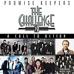 The Maranatha! Promise Band Promise Keepers: The Challenge - A Call To Action
