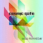 Cosmic Gate Back 2 The Future