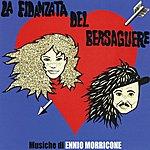 Ennio Morricone La Fidanzata Del Bersagliere