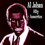 Al Jolson Al Jolson Fifty Favourites