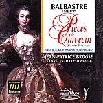Jean-Patrice Brosse Balbastre : Pièces De Clavecin, 1er Livre (1759)