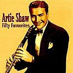 Artie Shaw Artie Shaw Fifty Favourites