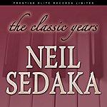 Neil Sedaka Classic Years