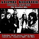 Atomic Rooster Devils' Answer - The Greatest Hits Of Atomic Rooster