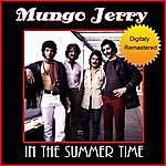 Mungo Jerry In The Summertime - Remastered