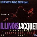 Illinois Jacquet Bottoms Up (The Definitive Black & Blue Sessions (Paris, France 1974))
