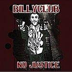 Billyclub No Justice
