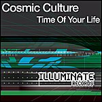 Cosmic Culture Time Of Our Life