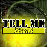 The Flaunt Tell Me - Ep