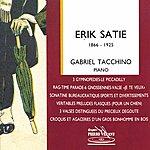 Gabriel Tacchino Satie : Oeuvres Pour Piano