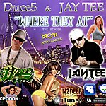 Jay Tee Where They At (Feat. Duce5) - Single