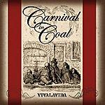 Carnival In Coal Vivalavida