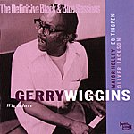 Gerry Wiggins Wig Is Here (The Definitive Black & Blue Sessions (Paris 1974-1977))