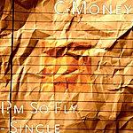 C-Money I'm So Fly - Single