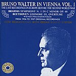Bruno Walter Brahms: Symphony No. 1 In C Minor - Beethoven: Lenore III