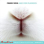 Frank Wess Jazz For Playboys