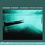 Roger Roger Musique Pour Rever
