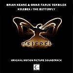Omar Faruk Tekbilek Kelebek / The Butterfly (Original Motion Picture Soundtrack)