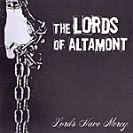 Lords Of Altamont Lords Have Mercy