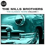 The Mills Brothers Classic Years Vol. 1