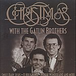 The Gatlin Brothers Christmas With The Gatlin Brothers