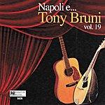 Tony Bruni Napoli E...Tony Bruni, Vol. 19