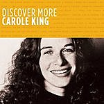 Carole King Discover More