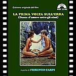 Bruno Nicolai La Prima Volta Sull'erba (Danza D'amore Sotto Gli Olmi) (Original Motion Picture Soundtrack)