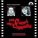 Stelvio Cipriani Due Cuori Una Cappella (Original Motion Picture Soundtrack)