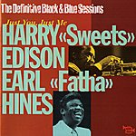 Earl Hines Just You, Just Me (The Definitive Black & Blue Sessions (Paris, France 1974))