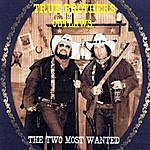 The True Brothers Outlaws: The Two Most Wanted