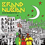 Brand Nubian Enter The Dubstep Vol. 2