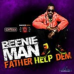 Beenie Man Father Help Dem