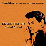 Eddie Fisher A Girl A Girl - Ep