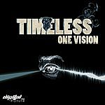 Timeless Band Timeless - One Vision Ep