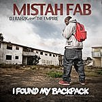 Mistah F.A.B. Dj Rah2k And The Empire - I Found My Backpack