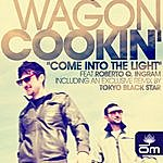 Wagon Cookin' Come Into The Light Feat. Roberto Q. Ingram