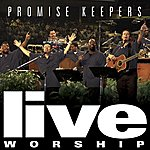 The Maranatha! Promise Band Promise Keepers Live Worship - 2002