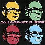 Ennio Morricone Ennio Morricone In Lounge
