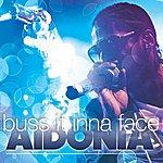 Aidonia Buss It Inna Face - Single
