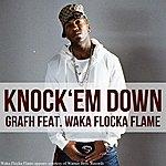 Grafh Knock Em Down (Feat. Waka Flocka Flame) - Single