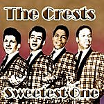 The Crests Sweetest One