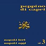 Peppino di Capri Napoli Ieri Napoli Oggi Vol.3